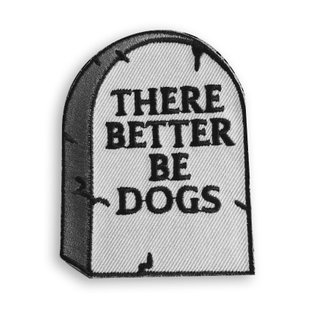 there-better-be-dogs-patch-173232_1000x.jpg?v=1570820640