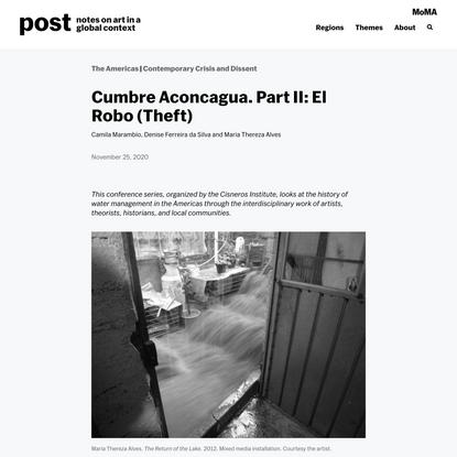 Cumbre Aconcagua. Part II: El Robo (Theft) | post