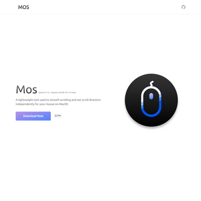 MOS   A lightweight tool used to smooth scrolling and set scroll direction independently for your mouse on MacOS
