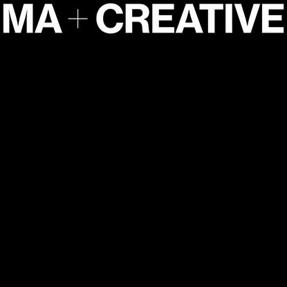 MA+Creative | Creatives
