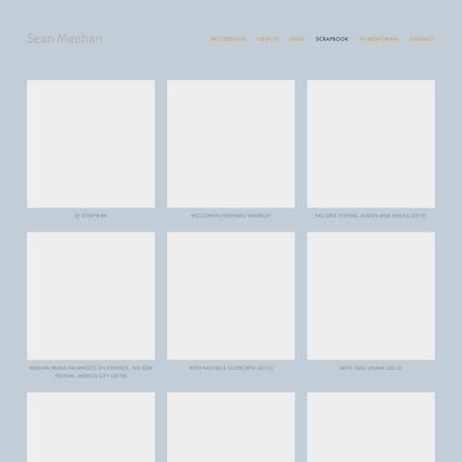 Scrapbook — Sean Meehan