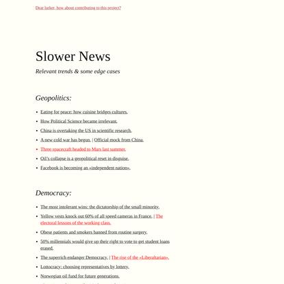 Slower News