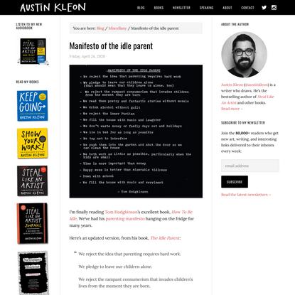 Manifesto of the idle parent - Austin Kleon