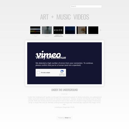 Art + Music Videos - UNDER THE UNDERGROUND