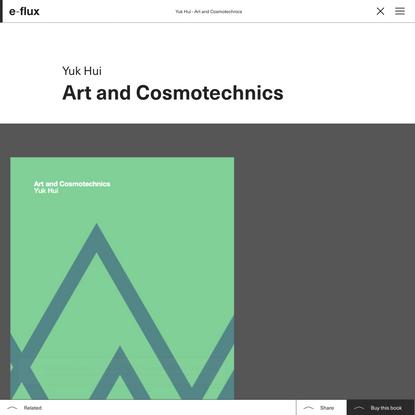 Art and Cosmotechnics