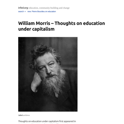 William Morris – Thoughts on education under capitalism – infed.org:
