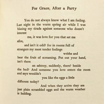 """@poetryisnotaluxury on Instagram: """"For Grace, After a Party by Frank O'hara #frankohara from Meditations in an Emergency, Gr..."""