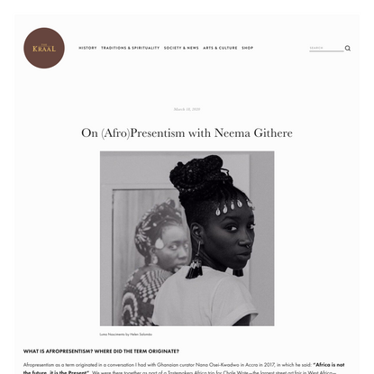 On (Afro)Presentism with Neema Githere — The Kraal