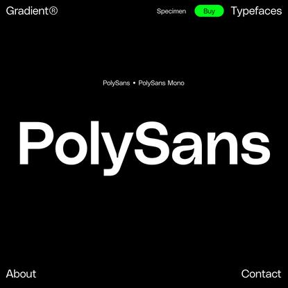 PolySans Family