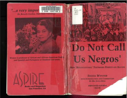 Sylvia Wynter, Do Not Call Us Negros, 1992