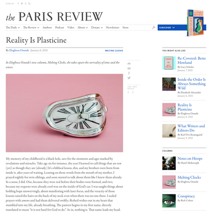 The Paris Review - Blog Archive Reality Is Plasticine