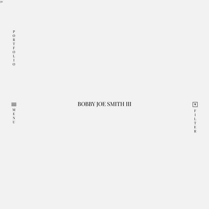 Portfolios – Bobby Joe Smith III