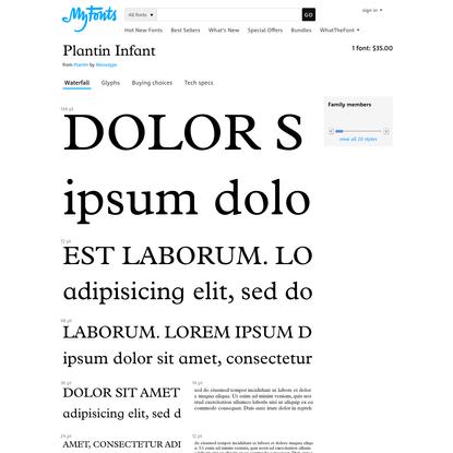 "Plantin Infant - Desktop font "" MyFonts"