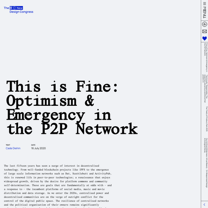 This is Fine: Optimism & Emergency in the P2P Network - A New Design Congress Essay