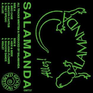 GMT37 Salamanda - Allez by Good Morning Tapes