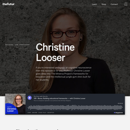 Bonus: Building educational frameworks with Christine Looser