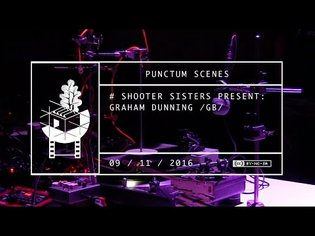 GRAHAM DUNNING live at Punctum