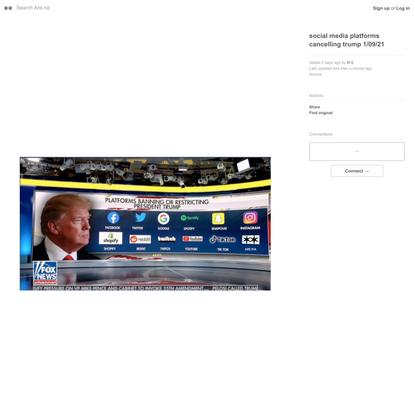 social media platforms cancelling trump 1/09/21 — Are.na