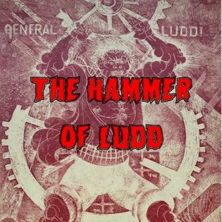 28. The Hammer of Ludd by This Machine Kills