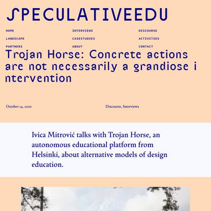 SpeculativeEdu   Trojan Horse: Concrete actions are not necessarily a grandiose intervention