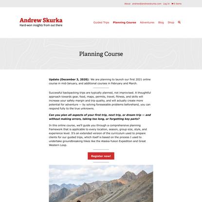 Planning Course - Andrew Skurka