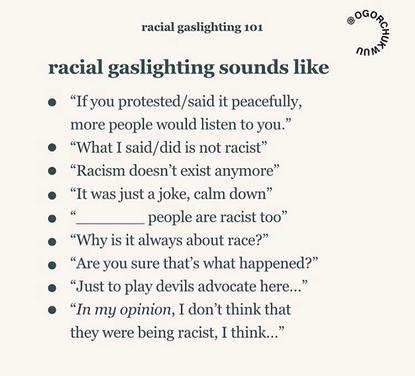 Racial Gaslighting