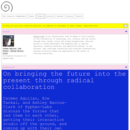 On bringing the future into the present through radical collaboration