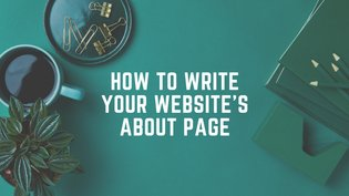 How to Write Your Website's About Page