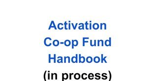 Activation Co-op Fund Handbook