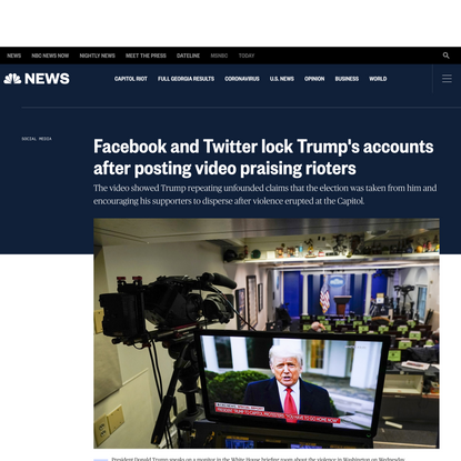 Facebook and Twitter lock Trump's accounts after posting video praising rioters