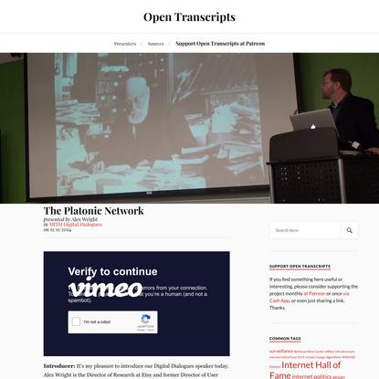 The Platonic Network - Alex Wright   Open Transcripts