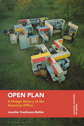 Open Plan: A Design History of the American Office