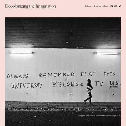 Decolonizing the Imagination