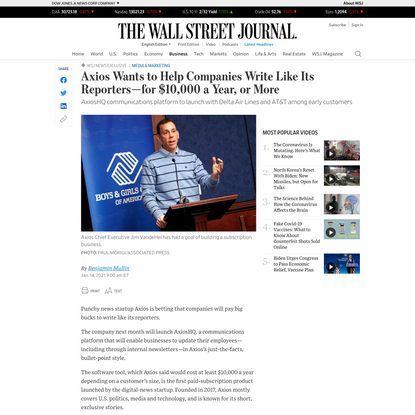 WSJ News Exclusive | Axios Wants to Help Companies Write Like Its Reporters—for $10,000 a Year, or More