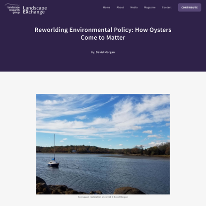 Reworlding Environmental Policy: How Oysters Come to Matter – Landscape