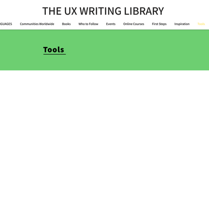 Tools | UX Writing Resource Library