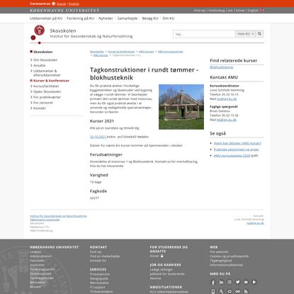 Tagkonstruktioner i rundt tømmer - blokhusteknik – Københavns Universitet