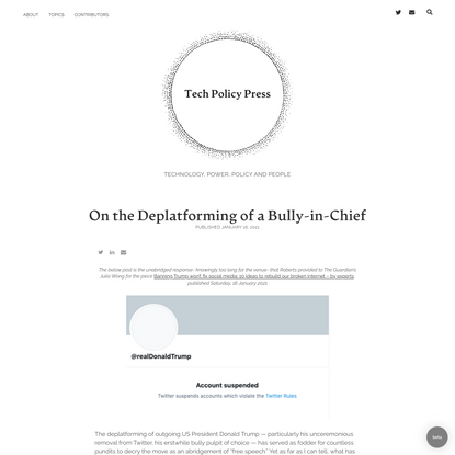 On the Deplatforming of a Bully-in-Chief - Sarah T. Roberts