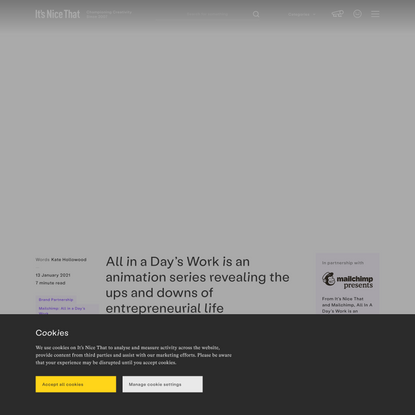 All in a Day's Work is an animation series revealing the ups and downs of entrepreneurial life