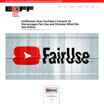 Unfiltered: How YouTube's Content ID Discourages Fair Use and Dictates What We See Online