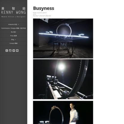 Busyness | Kenny Wong Chi-Chuen 黃智銓