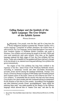 Winona Stevenson, Calling Badger and the Symbols of the Spirit Language