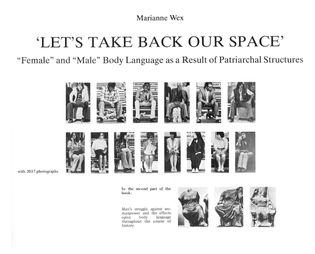 Marianne Wex: Let's Take Back Our Space, 1979