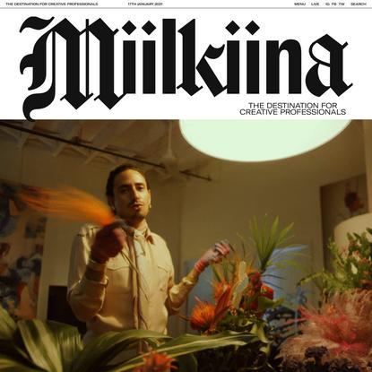 Miilkiina - The destination for creative professionals