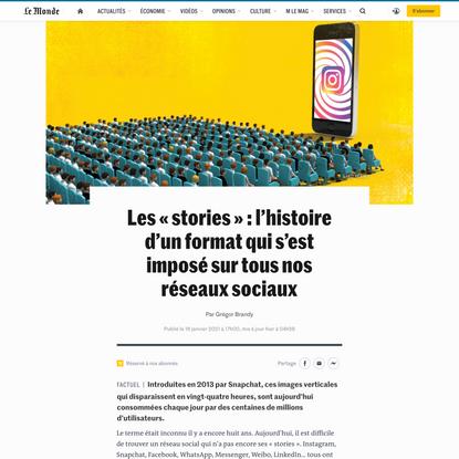 Les «stories»: l'histoire d'un format qui s'est imposé sur tous nos réseaux sociaux