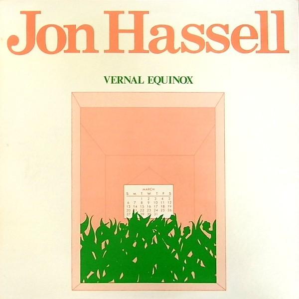 Jon Hassel – Vernal Equinox (1978)