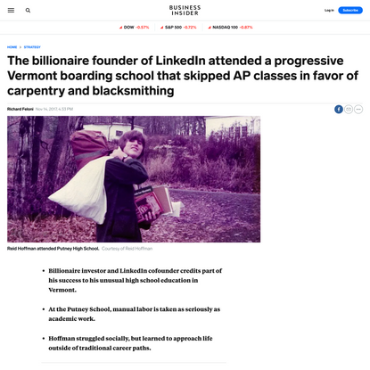 The billionaire founder of LinkedIn attended a progressive Vermont boarding school that skipped AP classes in favor of carpe...