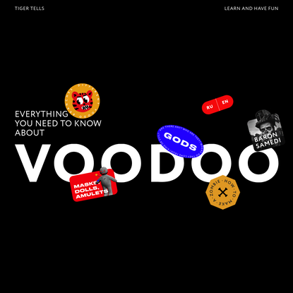 Tiger Tells   Everything You Need to Know About Voodoo