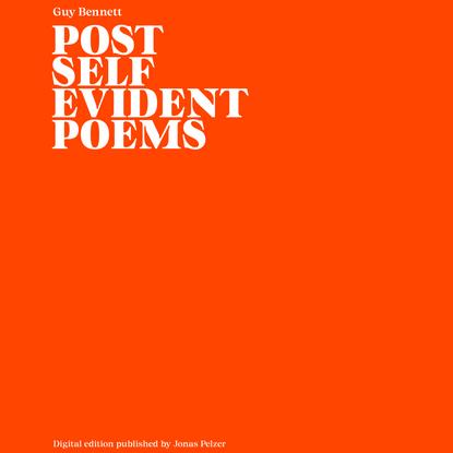 Post-Self-Evident Poems