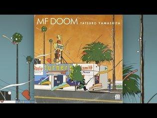 MF DOOM X Tatsuro Yamashita (Full Album)